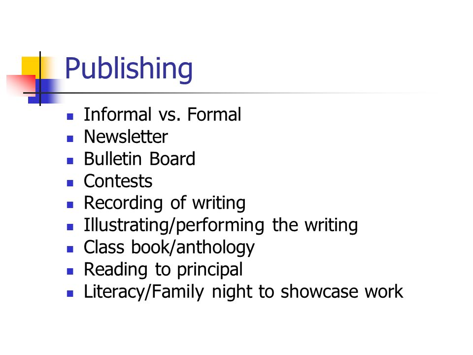 Publishing Informal vs.