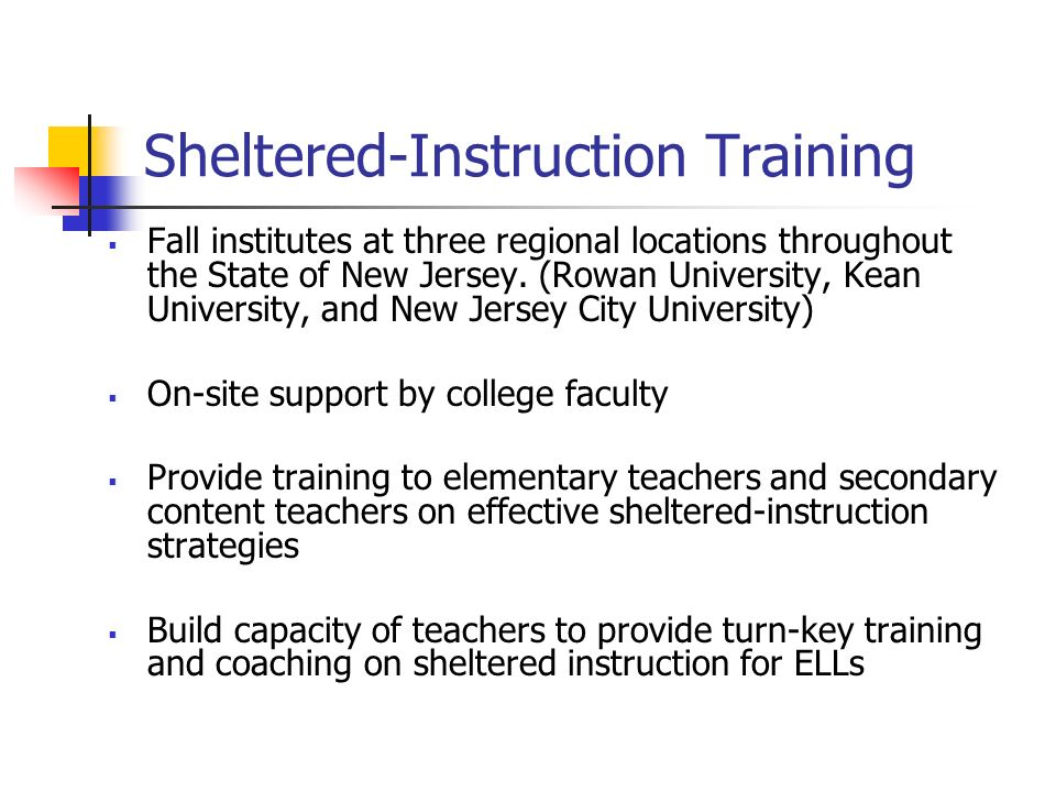 Sheltered-Instruction Training Fall institutes at three regional locations throughout the State of New Jersey.
