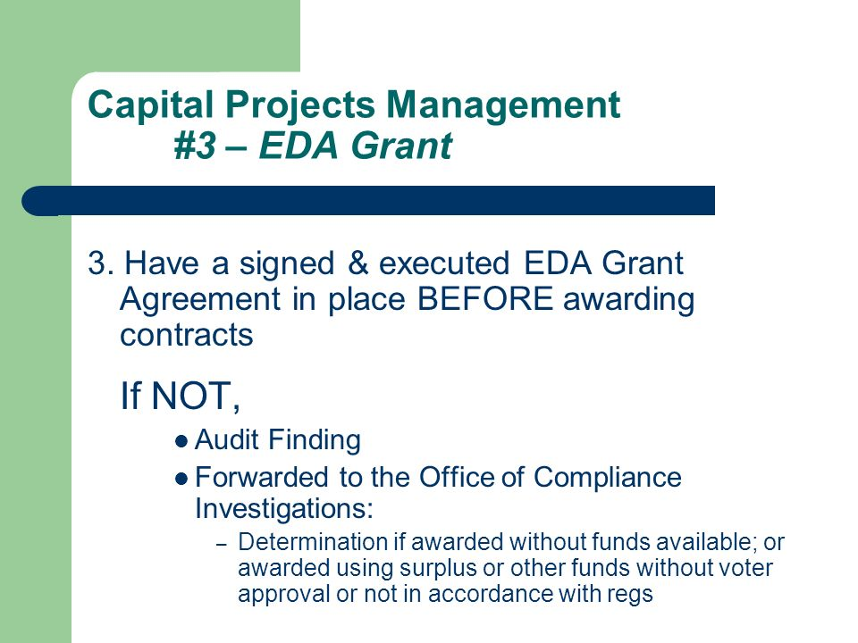 Capital Projects Management #3 – EDA Grant 3.