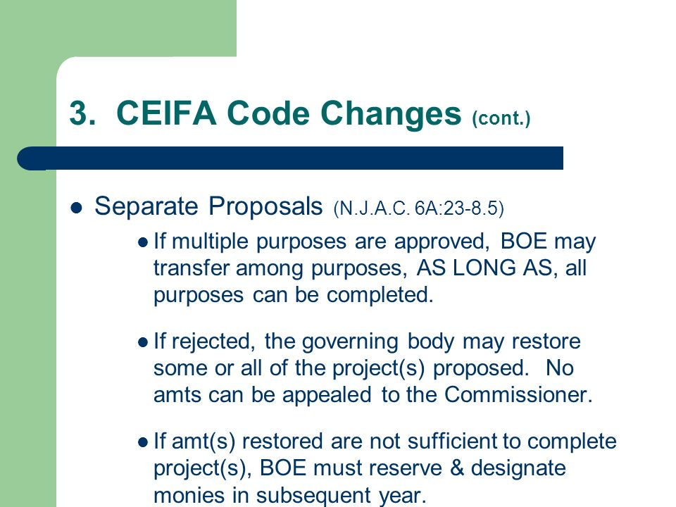 3. CEIFA Code Changes (cont.) Separate Proposals (N.J.A.C.