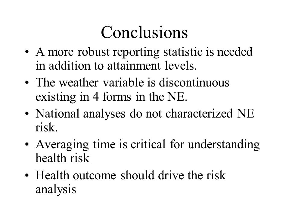 Conclusions A more robust reporting statistic is needed in addition to attainment levels.