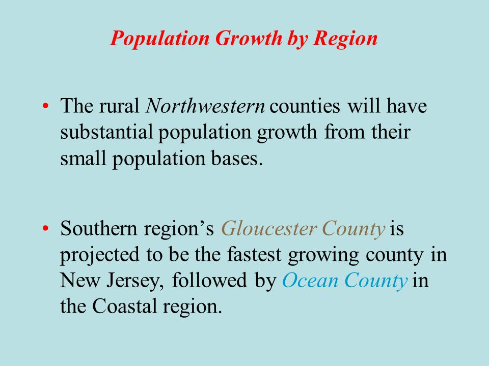 Population Growth by Region The Coastal and Central regions will continue to lead the states population growth from 2006 to 2016.