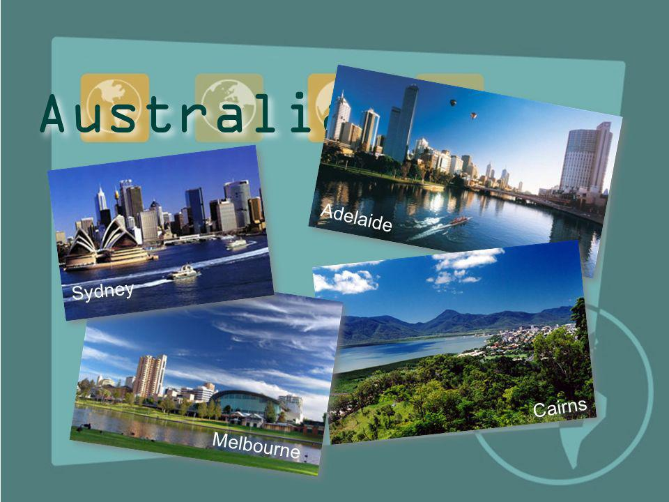 Australia Cairns Adelaide Melbourne Sydney