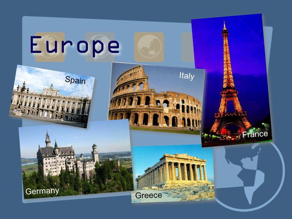 Europe France Italy Greece Germany Spain