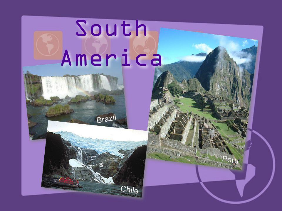 Brazil Chile Peru South America