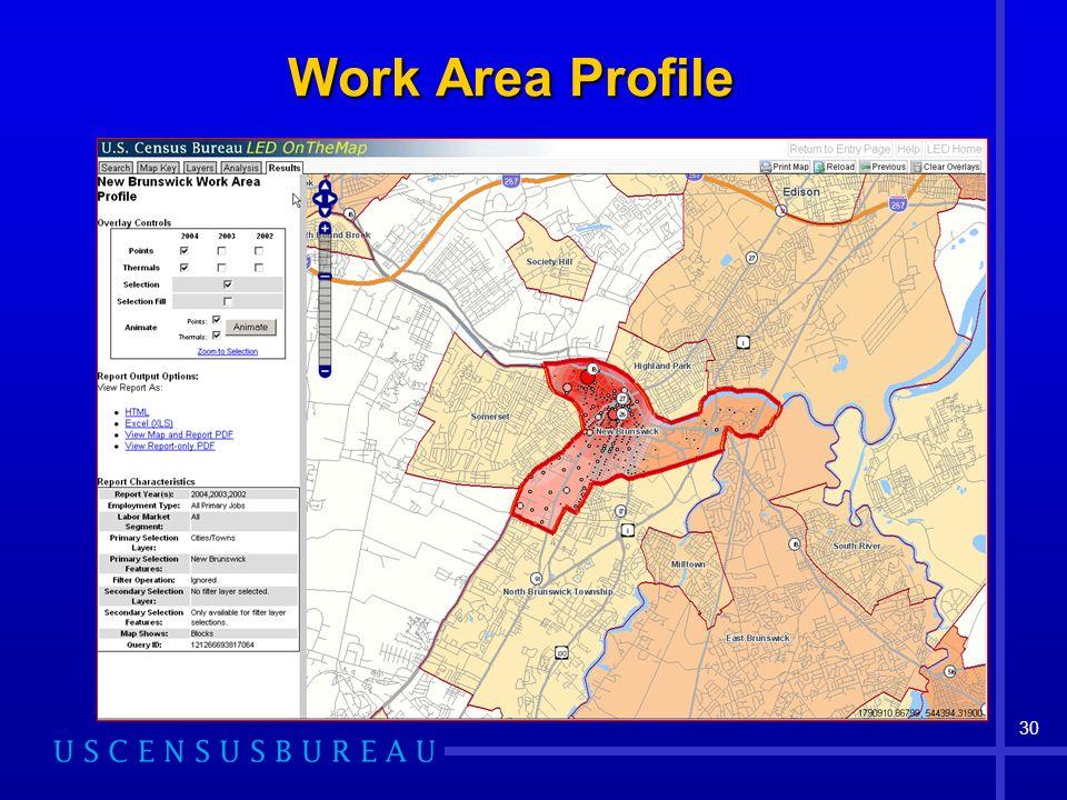 30 Work Area Profile