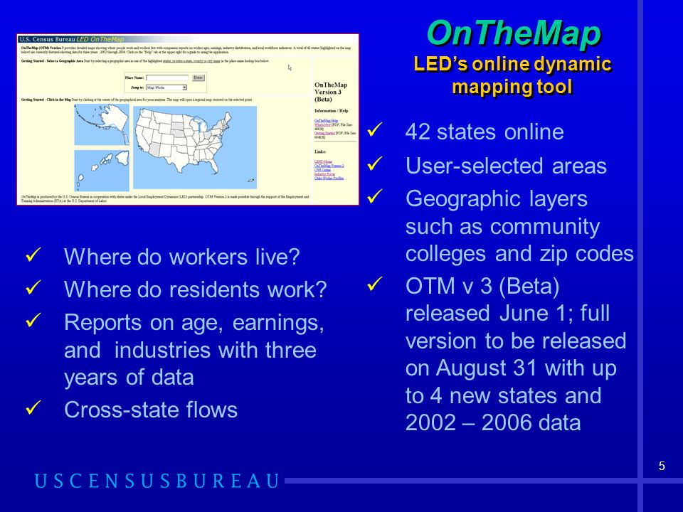 6 Caveats About Beta …..OnTheMap Version 3 Beta is for testing new features and capabilities only.