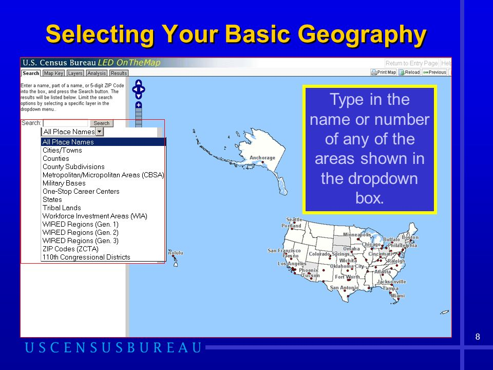 8 Selecting Your Basic Geography Type in the name or number of any of the areas shown in the dropdown box.