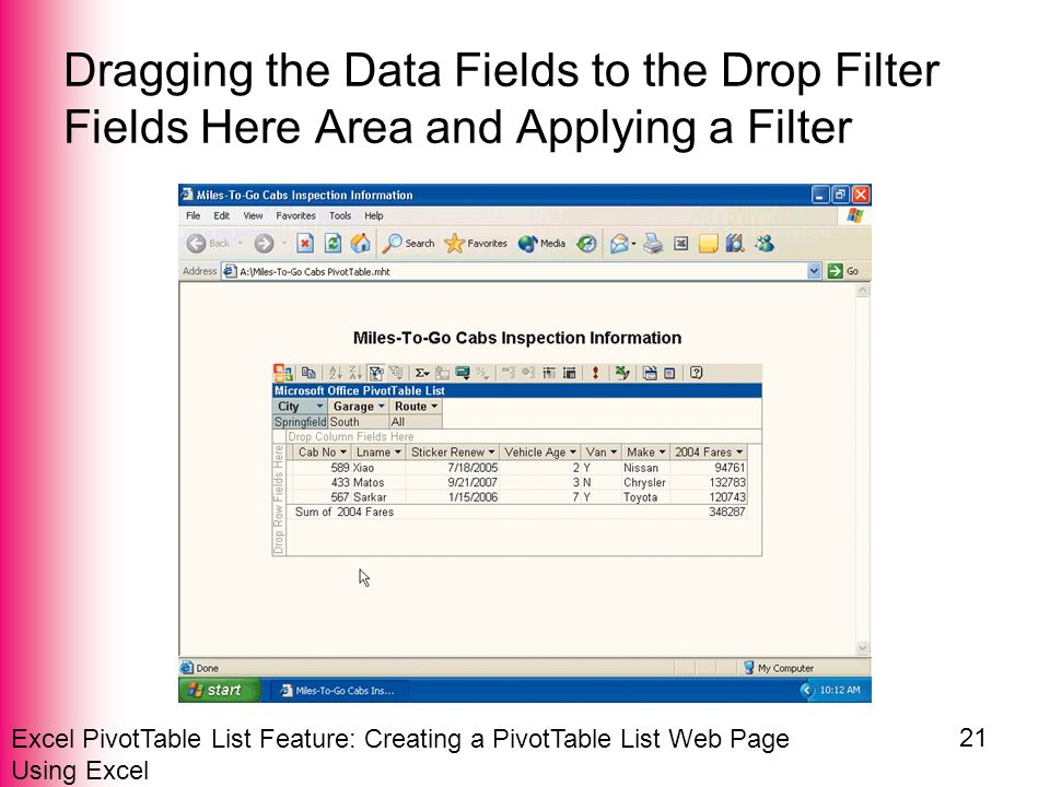 Excel PivotTable List Feature: Creating a PivotTable List Web Page Using Excel 21 Dragging the Data Fields to the Drop Filter Fields Here Area and Applying a Filter