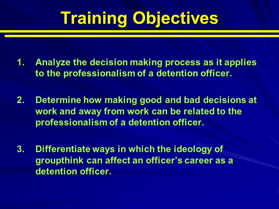 Training Objectives 1.