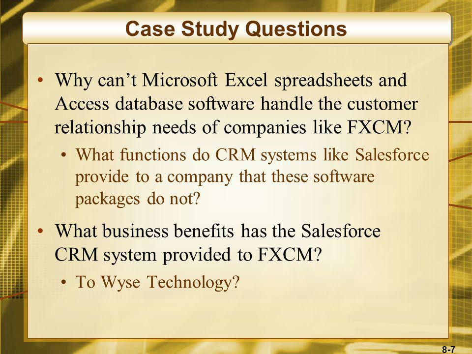 8-8 Case Study Questions Salesforce.com is an example of an ASP (application service provider), which was discussed in Chapter 4.Salesforce.com What benefits do you see in this case for that method of providing a CRM system to a company versus installing a CRM software package.