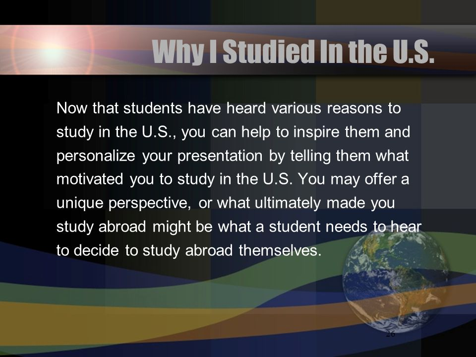 26 Why I Studied In the U.S.