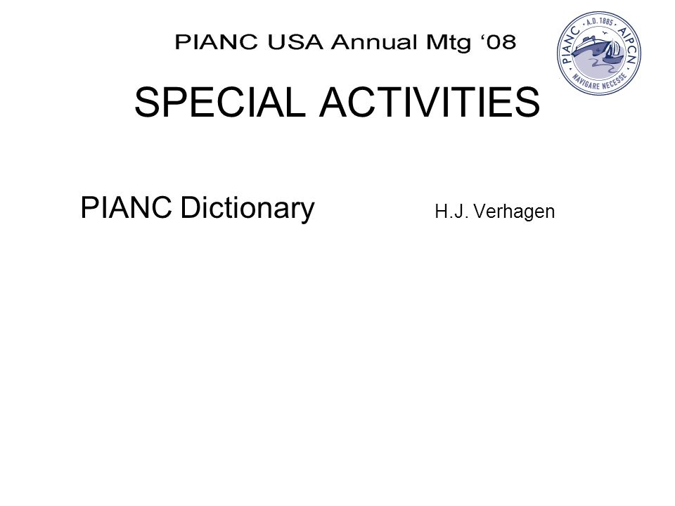 SPECIAL ACTIVITIES PIANC Dictionary H.J. Verhagen