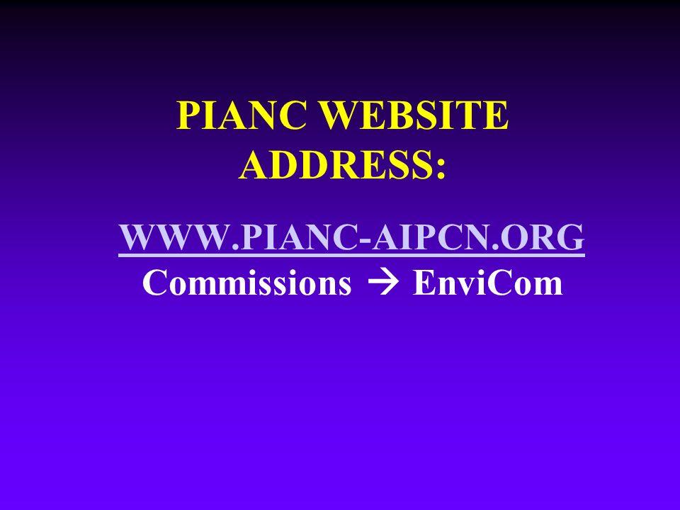 WWW.PIANC-AIPCN.ORG WWW.PIANC-AIPCN.ORG Commissions EnviCom PIANC WEBSITE ADDRESS: