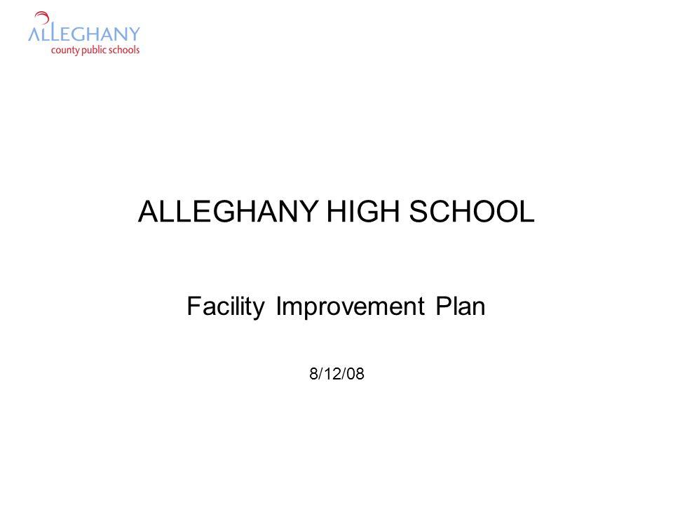 ALLEGHANY HIGH SCHOOL Facility Improvement Plan 8/12/08