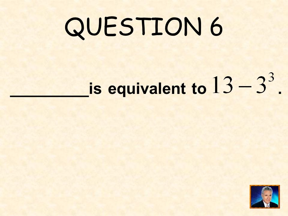 ANSWER 5 What is 0 ?