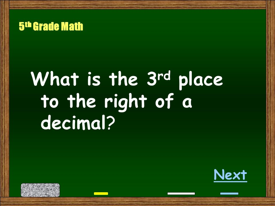 Answer: 4 th Grade Math Back 36 feet