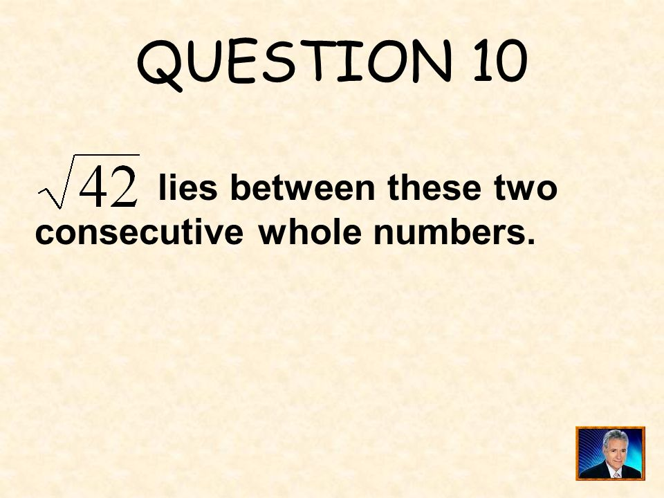 ANSWER 9 What is $8 ?