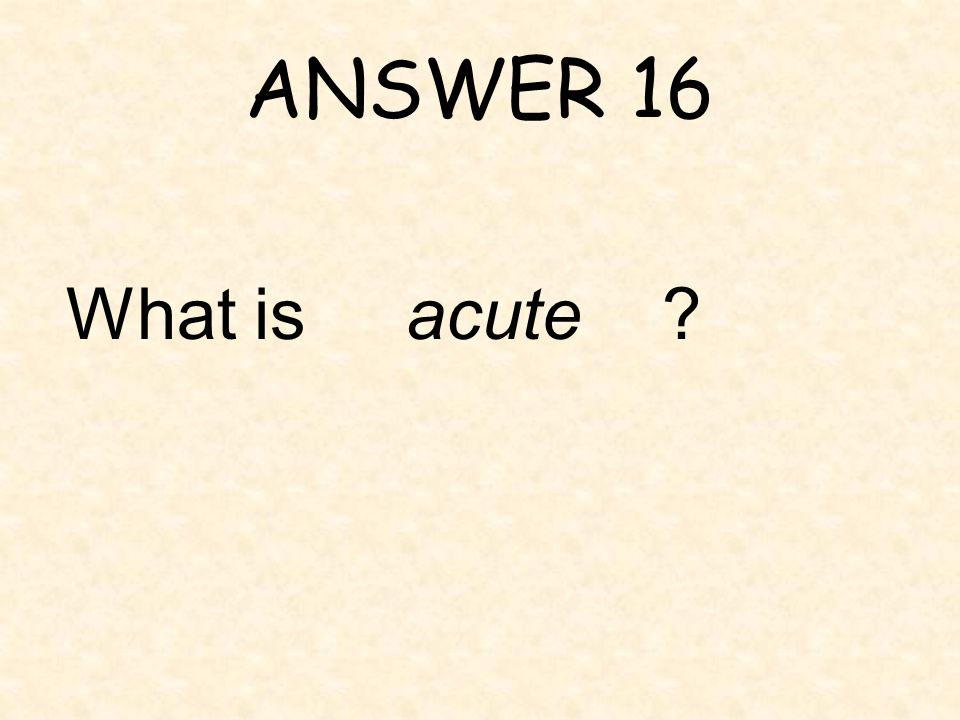 QUESTION 16 The angles in ABC measure 27°, 73°, and 80°. ABC is a/an ______ triangle.