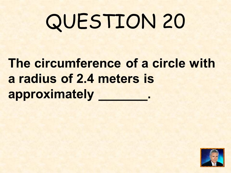 ANSWER 19 What is 527.5 cm 3 ?