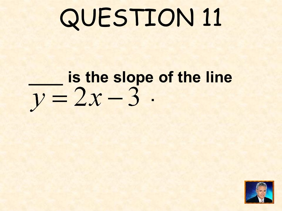 ANSWER 10 What is ?
