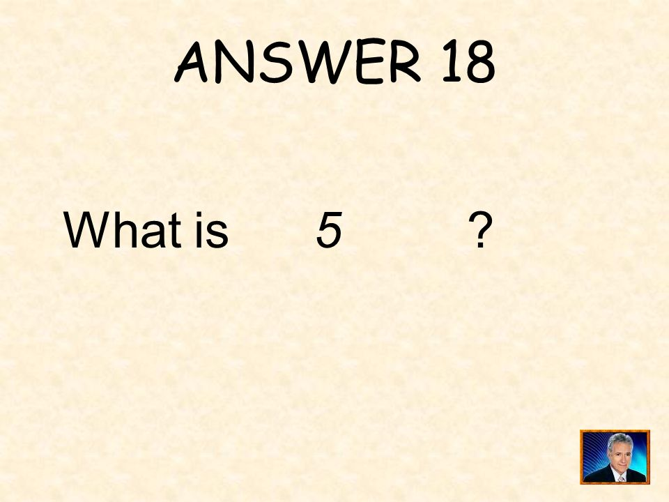 ____ is a solution of the equation QUESTION 18