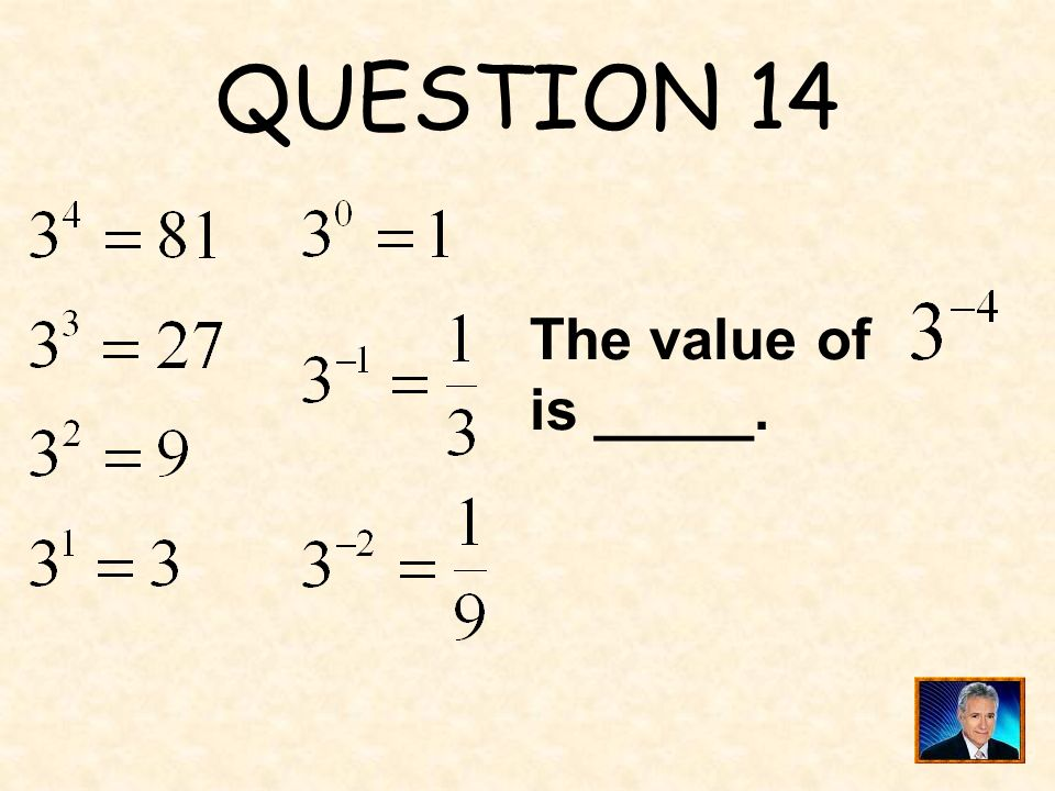 ANSWER 13 What is ?