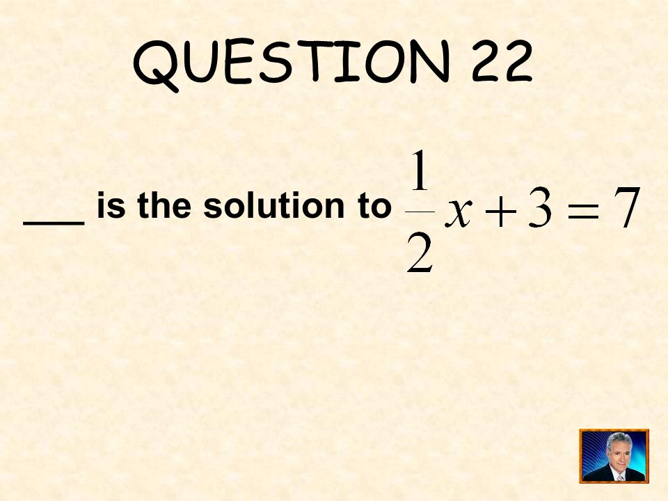 ANSWER 21 What is D. 5x + 4 = 39 is an expression. ?