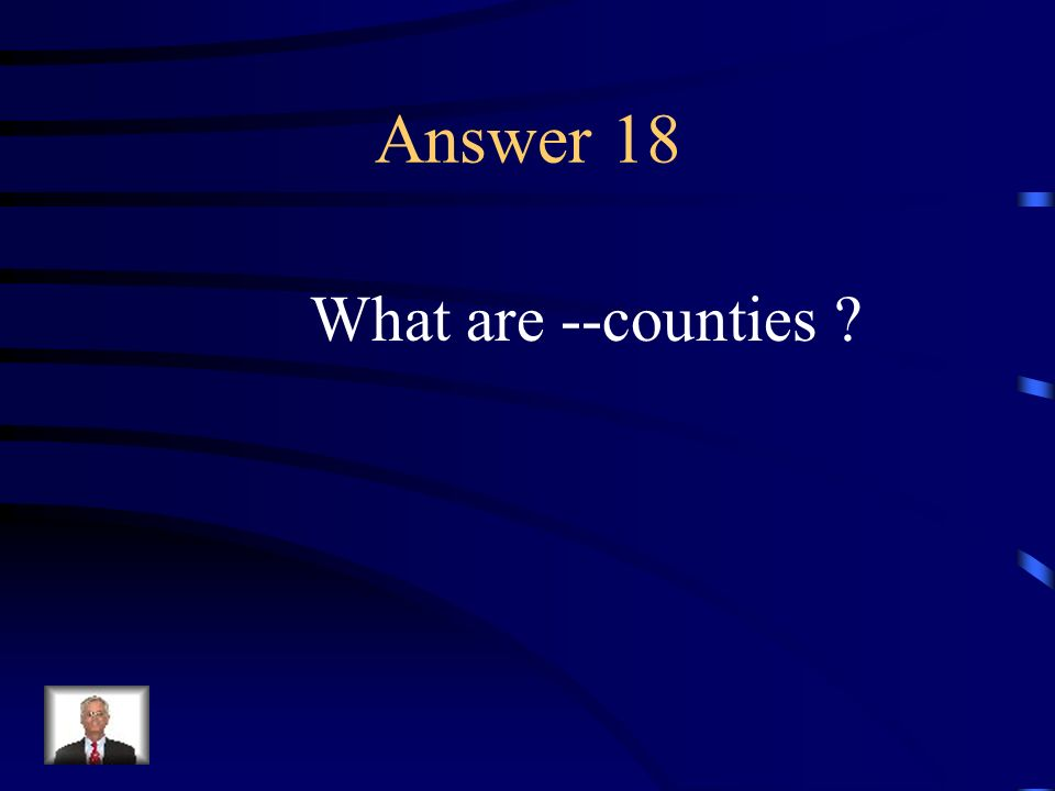 Question 18 These made up the Southern colonies political and civic life.