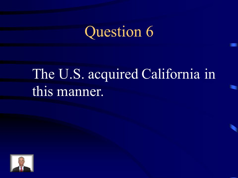 Answer 5 What is --the Oregon territory was divided by the U.S. and Great Britain ?