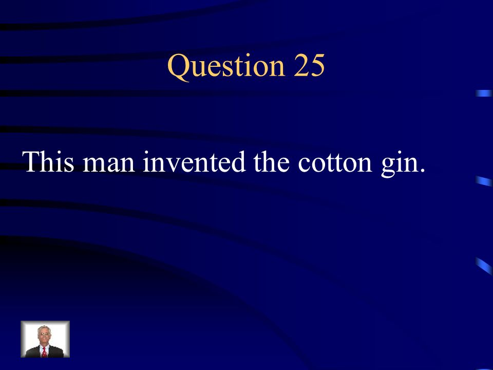 Answer 24 Who was --Robert Fulton ?
