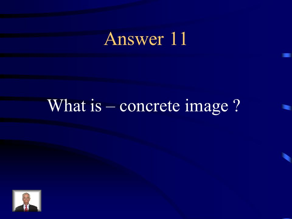 Question 11 A figure of speech in which a comparison is made between two unlike thins using the words like or as.