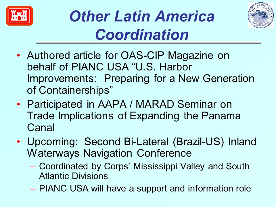 Other Latin America Coordination Authored article for OAS-CIP Magazine on behalf of PIANC USA U.S.