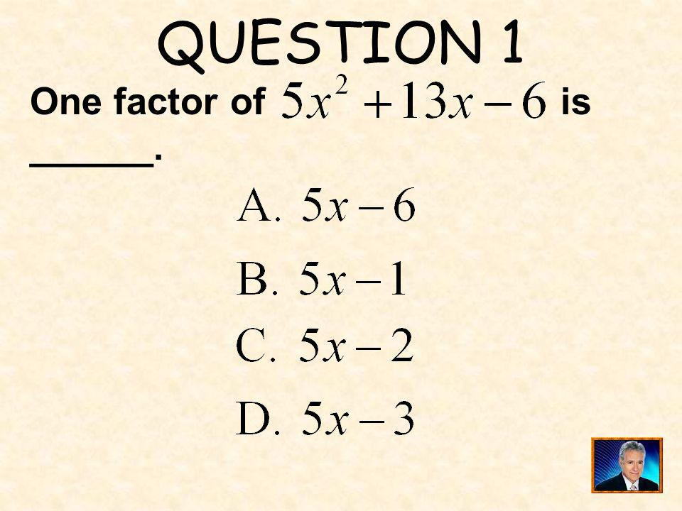 QUESTION 16 ______ is a zero of the function.