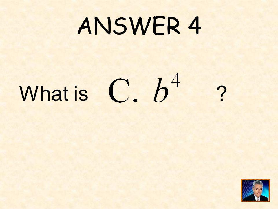 ANSWER 19 What is ?