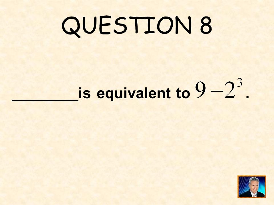 ANSWER 7 What is 120