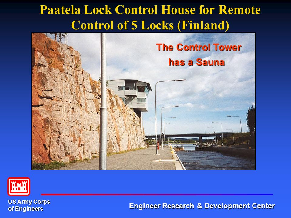 US Army Corps of Engineers Engineer Research & Development Center Helsinki Jyaskyla Waterways of Finland Remote Control of 5 Locks on Keitele Canal Within 24 Miles Lock Operators reduced from 15 to 2