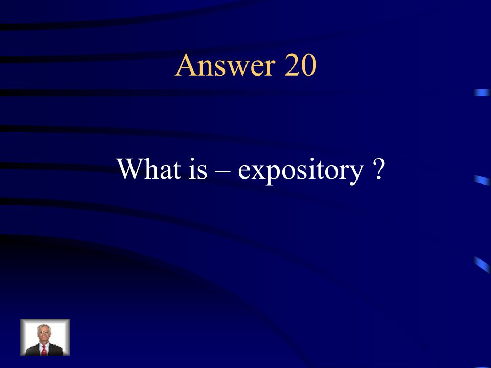 Question 20 A spoken or written composition, intending to set forth or explain.