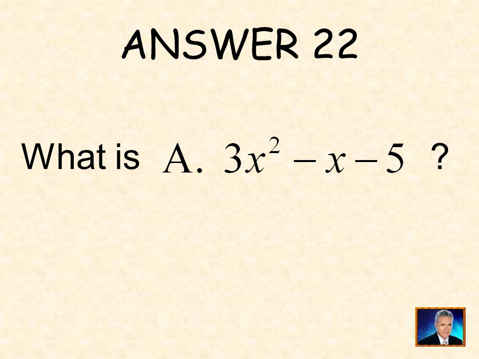 QUESTION 22 Consider the following models: One polynomial is represented by the following: