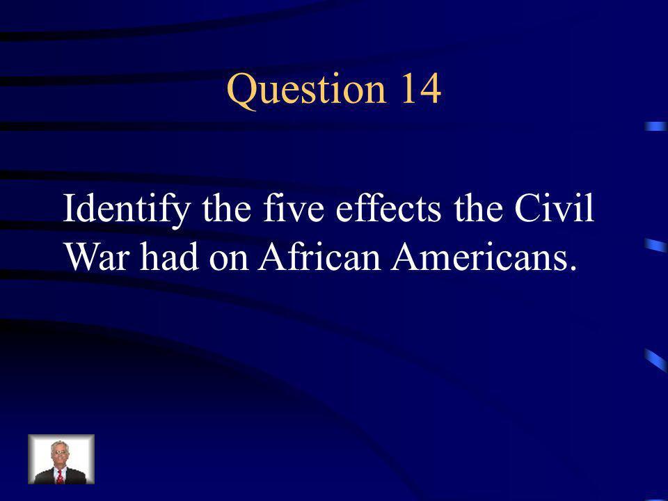 Answer 13 Who was --Clara Barton