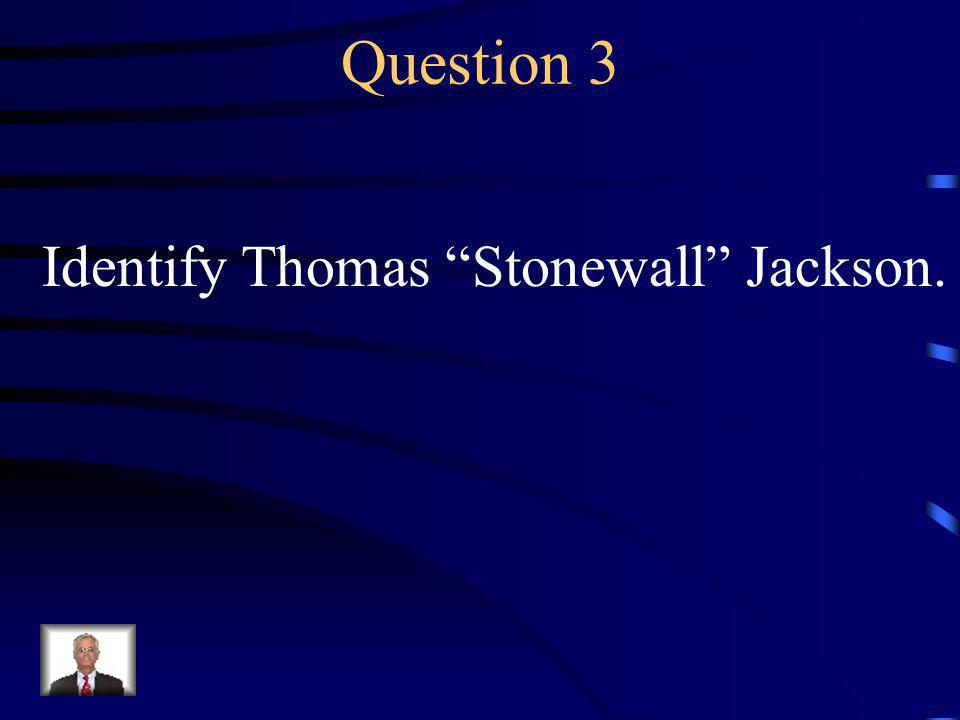 Answer 2 Who was 1. the leader of the Army of Northern Virginia 2.