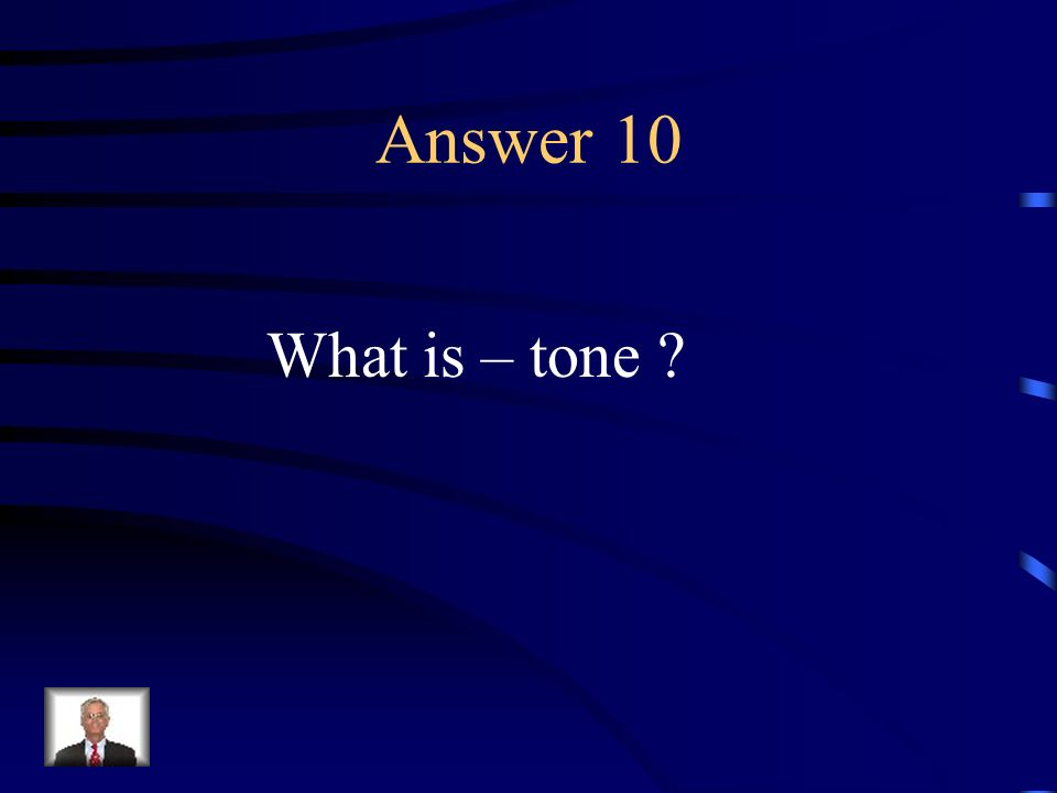 Question 10 The authors attitude toward his or her subject; i.e. pessimistic, angry, or optimistic.