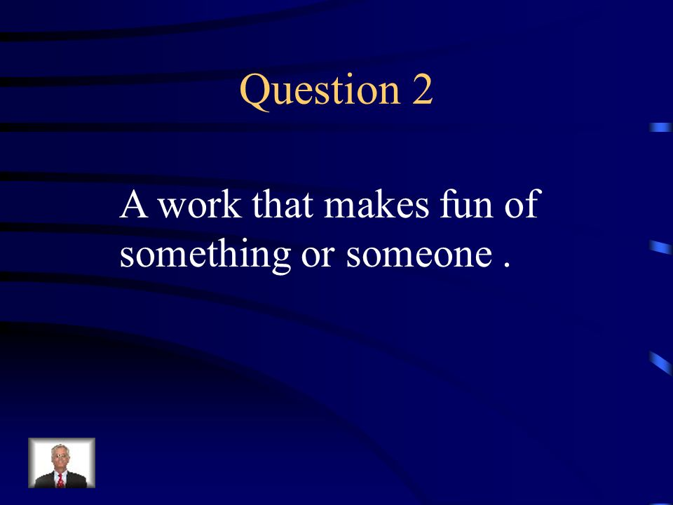 Answer 1 What is – sarcasm