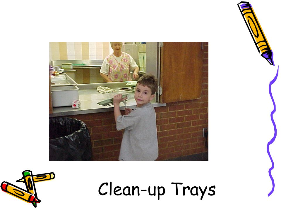 Clean-up Trays