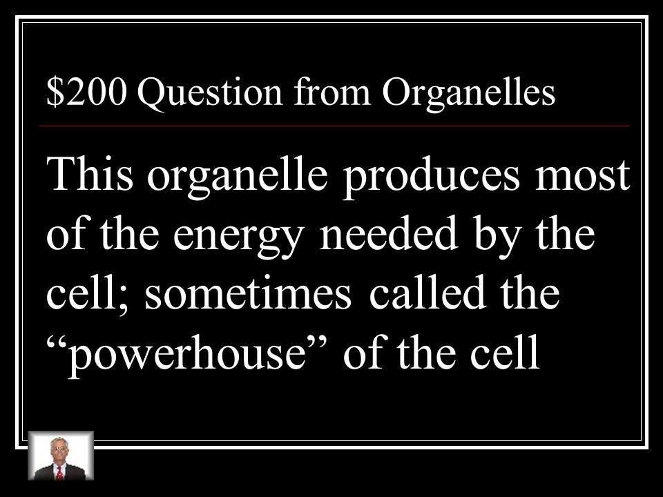 $100 Answer from Organelles What is the nucleus?