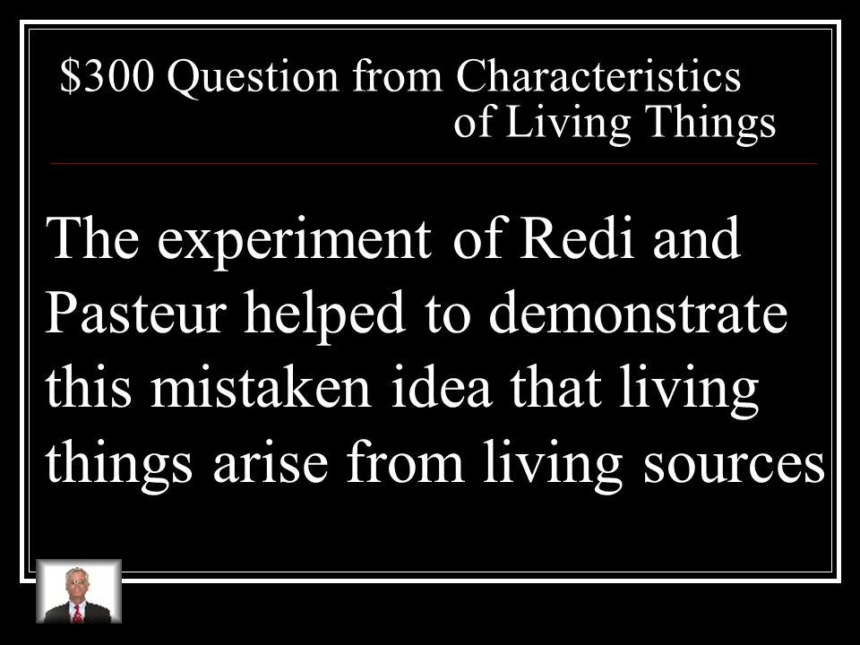$200 Answer from Characteristics of Living Things What is water?