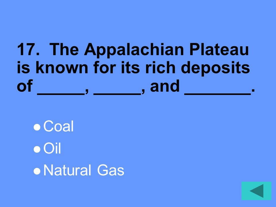 16. Which province is a series of plateaus separated by faults Appalachian Plateau