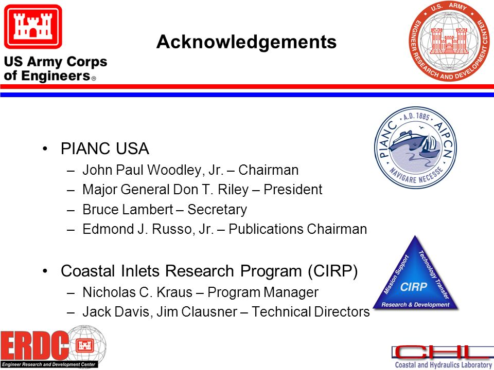 Acknowledgements PIANC USA –John Paul Woodley, Jr.