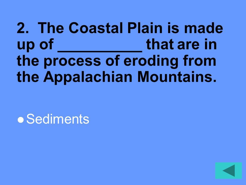 1. Label the physiographic provinces of Virginia. Appalachian Plateau Valley & Ridge Blue Ridge Piedmont Coastal Plain 1 2 3 4 5