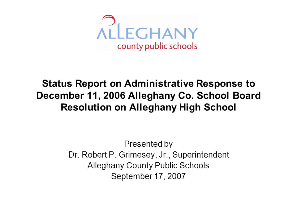 Status Report on Administrative Response to December 11, 2006 Alleghany Co.
